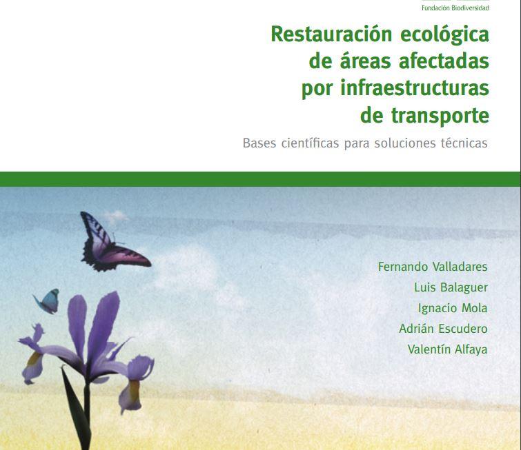 Restauración ecológica de áreas afectadas por infraestructuras de transporte